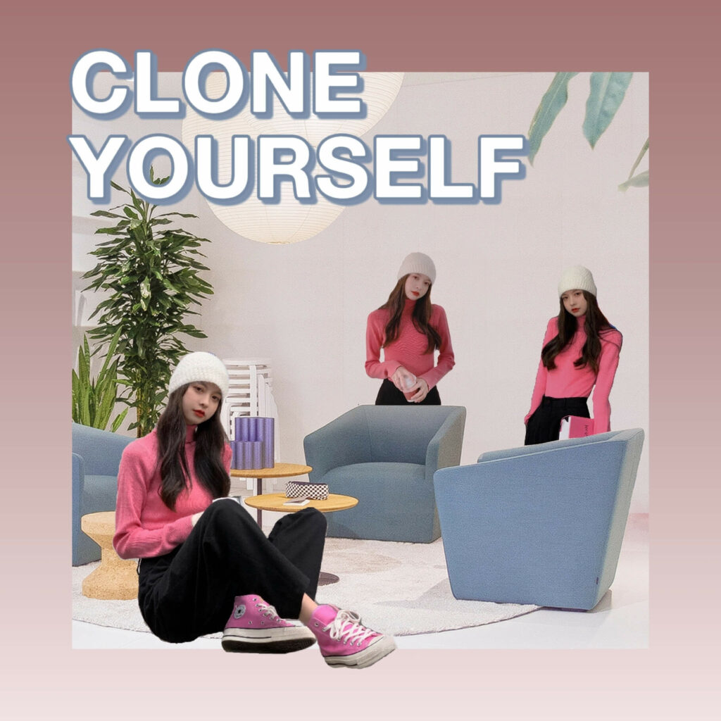 Clone Yourself 08